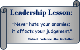 Never hate your enemies
